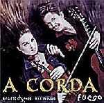 """A Corda: """"Fuego"""", 2002"""