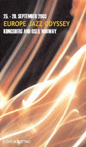 Europe Jazz Odyssey 2003