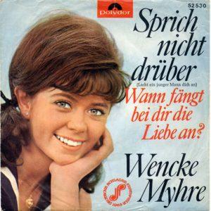 """Wencke Myhre: """"Spricht Nicht Drüber"""" (1965)"""