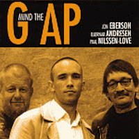 Mind The Gap-cover (Eberson, Nilssen-Love, Andresen)