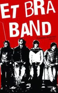 Et bra band