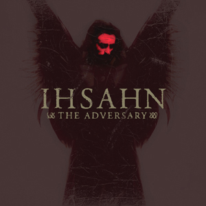 Ihsahn - The Adversary (2006, Mnemosyne)