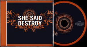 She Said Destroy - Time Like Vines cover