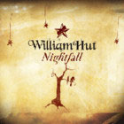 William Hut: Nightfall (Universal, 2006)
