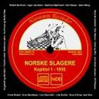 Diverse Artister: Norske slagere - Kapittel 1, 1955