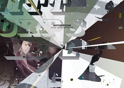 Motorpsycho_Little Lucid Moments
