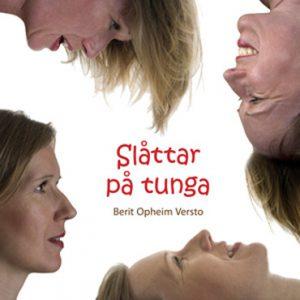 Berit Opheim Versto: Slåttar på tunga (cover)