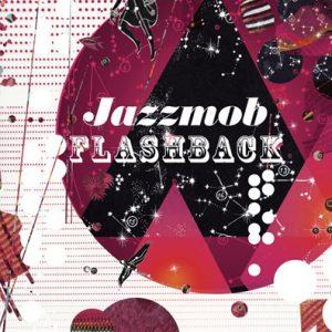 Jazzmob - Flashback