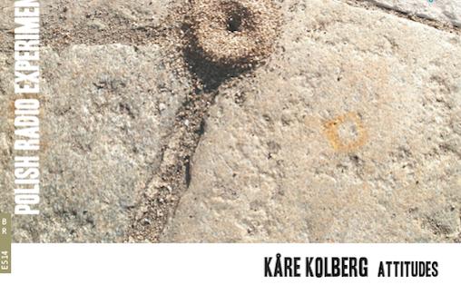 På Attitudes er Kolbergs elektroniske musikk samlet for første gang.
