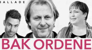 Bak ordene live, med Lars Lillo-Stenberg, Rawdna Carita Eira og Brand Barstein
